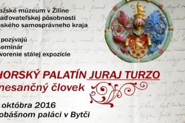 Vernisáž Juraj Thurzo - Uhorský palatín